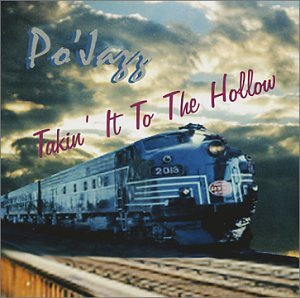 Po'Jazz: Takin' It To The Hollow